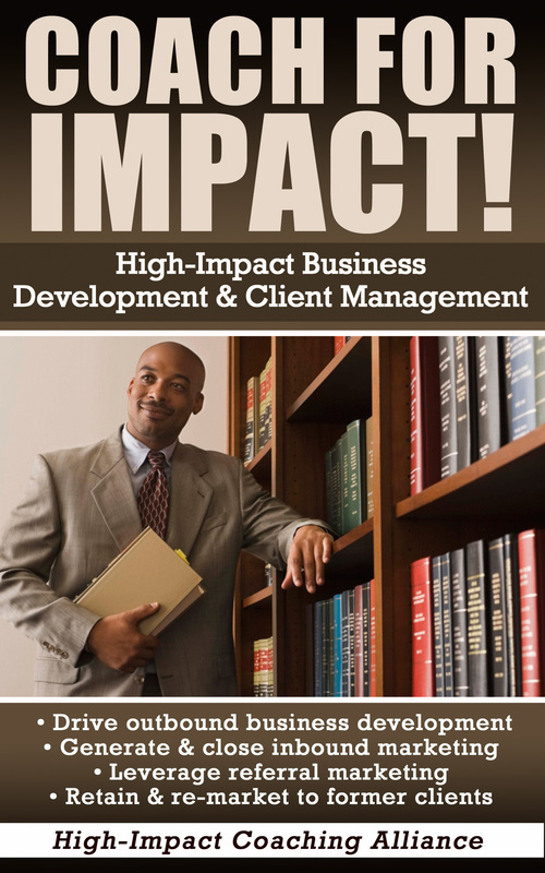 Coach for Impact - high-impact, results-driven business development and client management